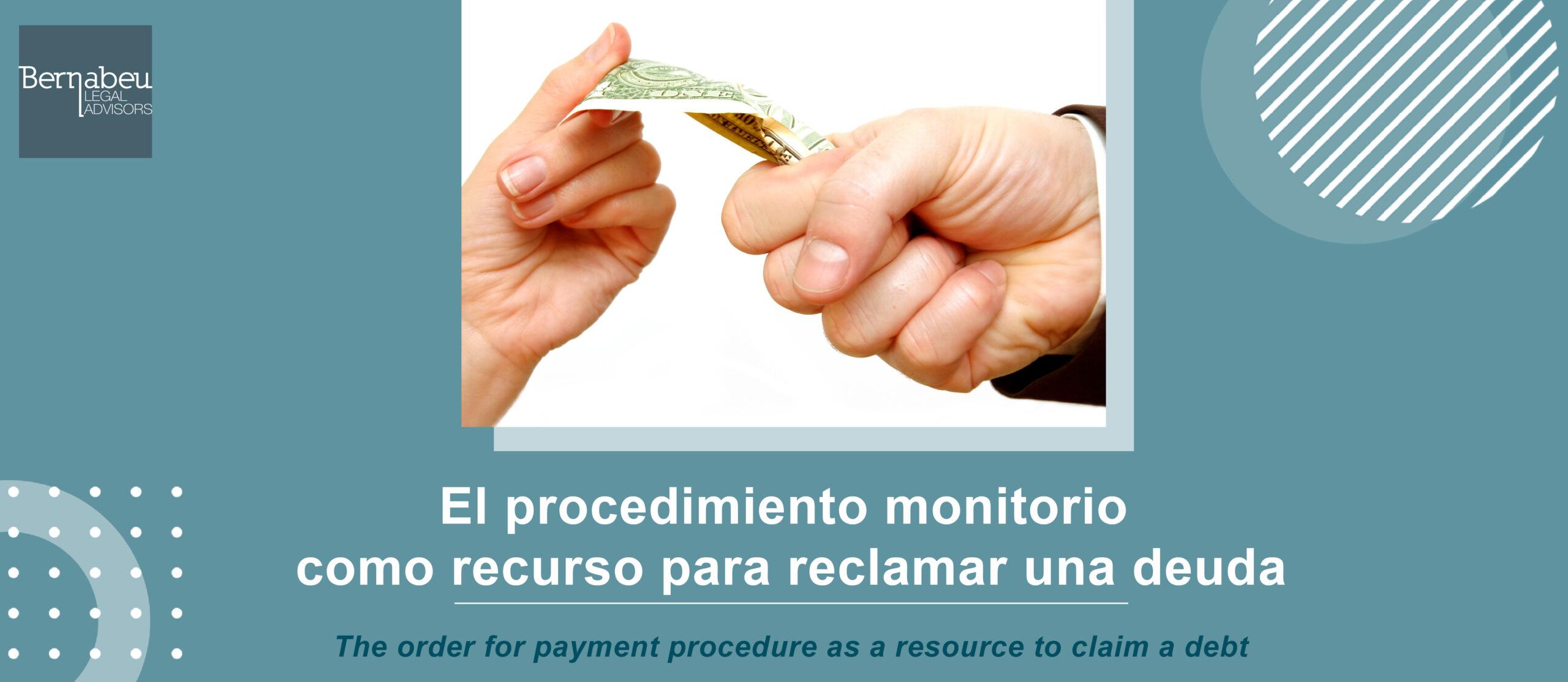 El procedimiento monitorio como recurso para reclamar una deuda