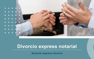 Divorcio express notarial