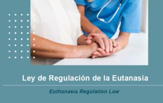 Ley de Regulación de la Eutanasia