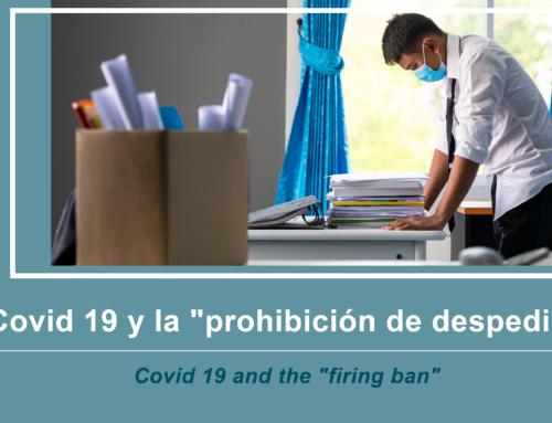 La prohibición de despidos debido a Covid 19